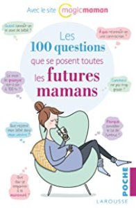 couverture du livre les 100 questions des futures mamans